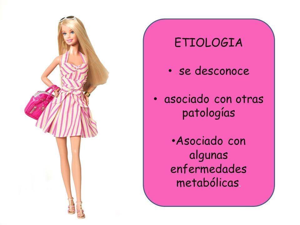 Lkdfd ETIOLOGIA se desconoce asociado con otras patologías