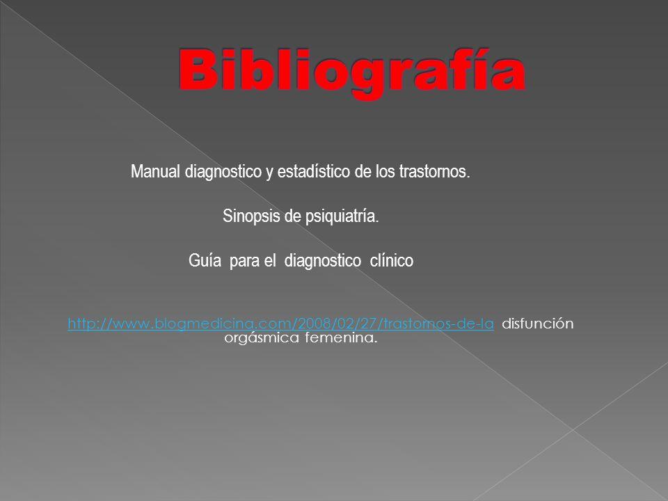 Bibliografía Manual diagnostico y estadístico de los trastornos.