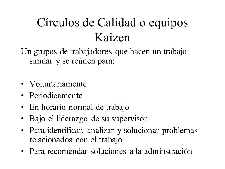Círculos de Calidad o equipos Kaizen