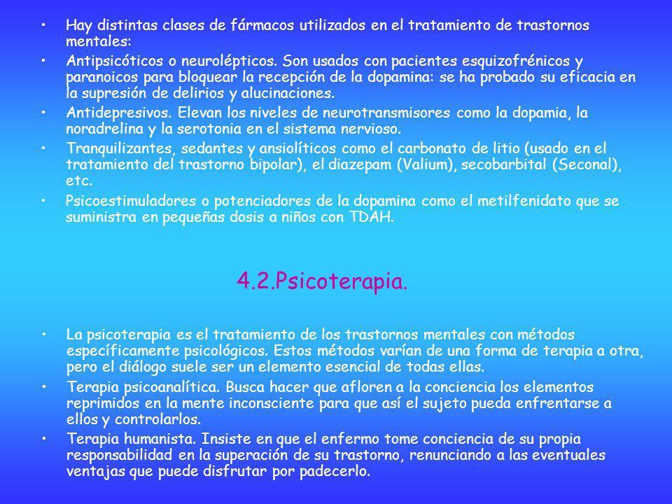 Hay distintas clases de fármacos utilizados en el tratamiento de trastornos mentales: