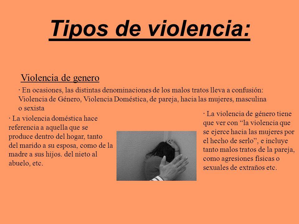 Tipos de violencia: Violencia de genero
