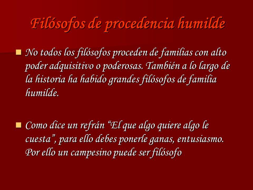 Filósofos de procedencia humilde