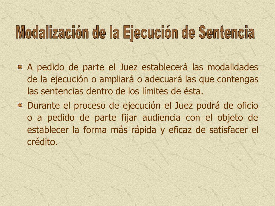 Modalización de la Ejecución de Sentencia