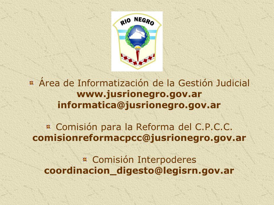 Área de Informatización de la Gestión Judicial www.jusrionegro.gov.ar