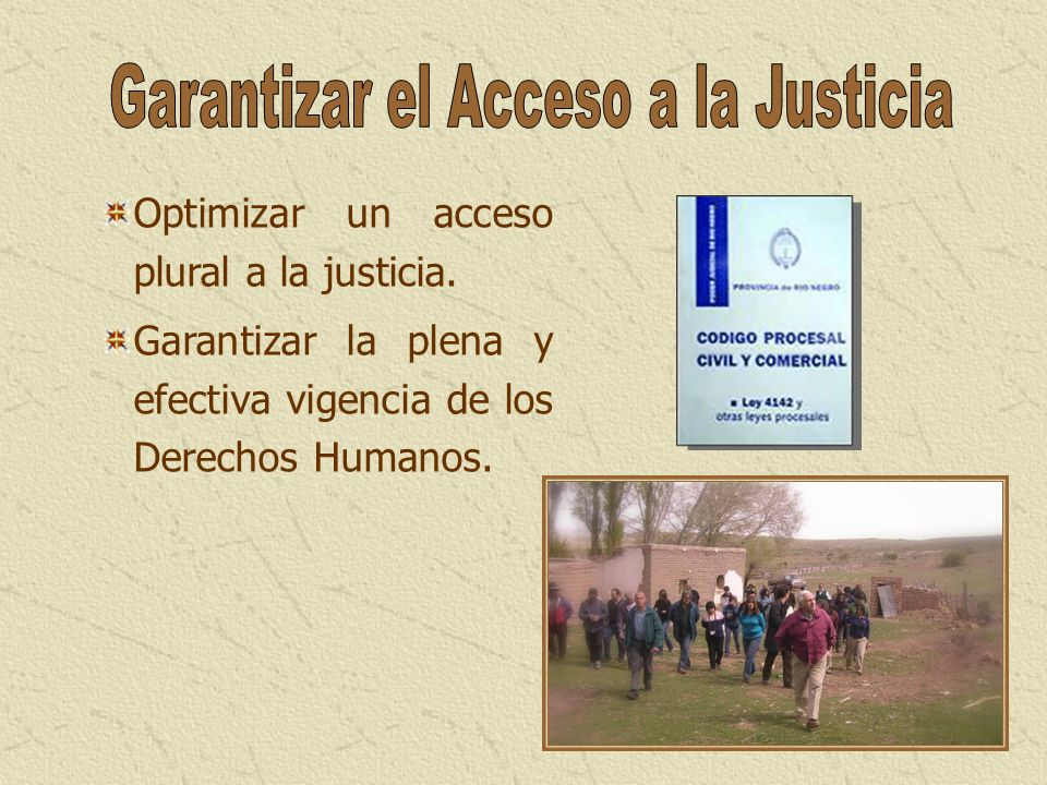 Garantizar el Acceso a la Justicia