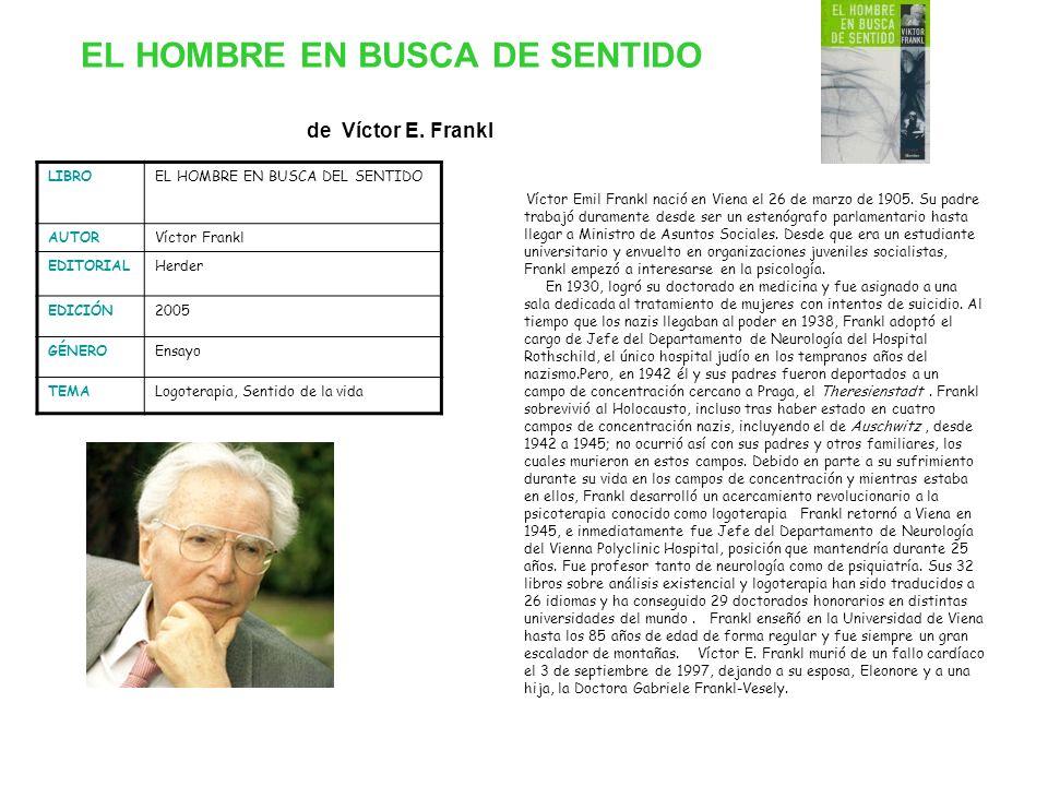 EL HOMBRE EN BUSCA DE SENTIDO de Víctor E. Frankl