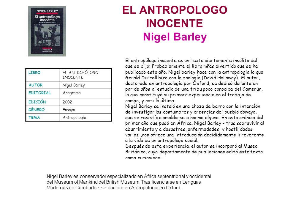 EL ANTROPOLOGO INOCENTE Nigel Barley