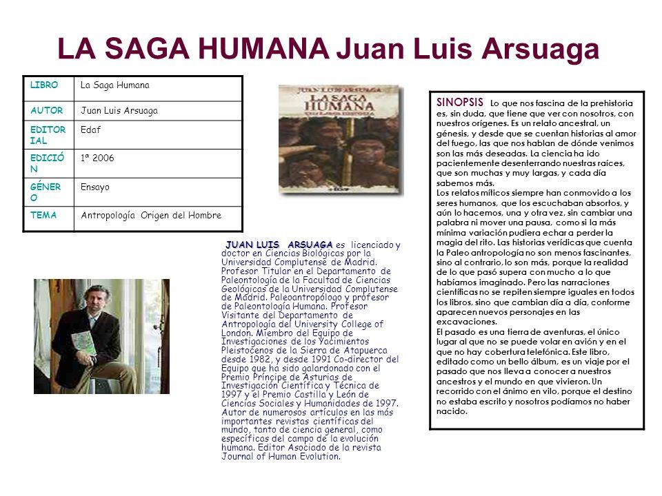 LA SAGA HUMANA Juan Luis Arsuaga