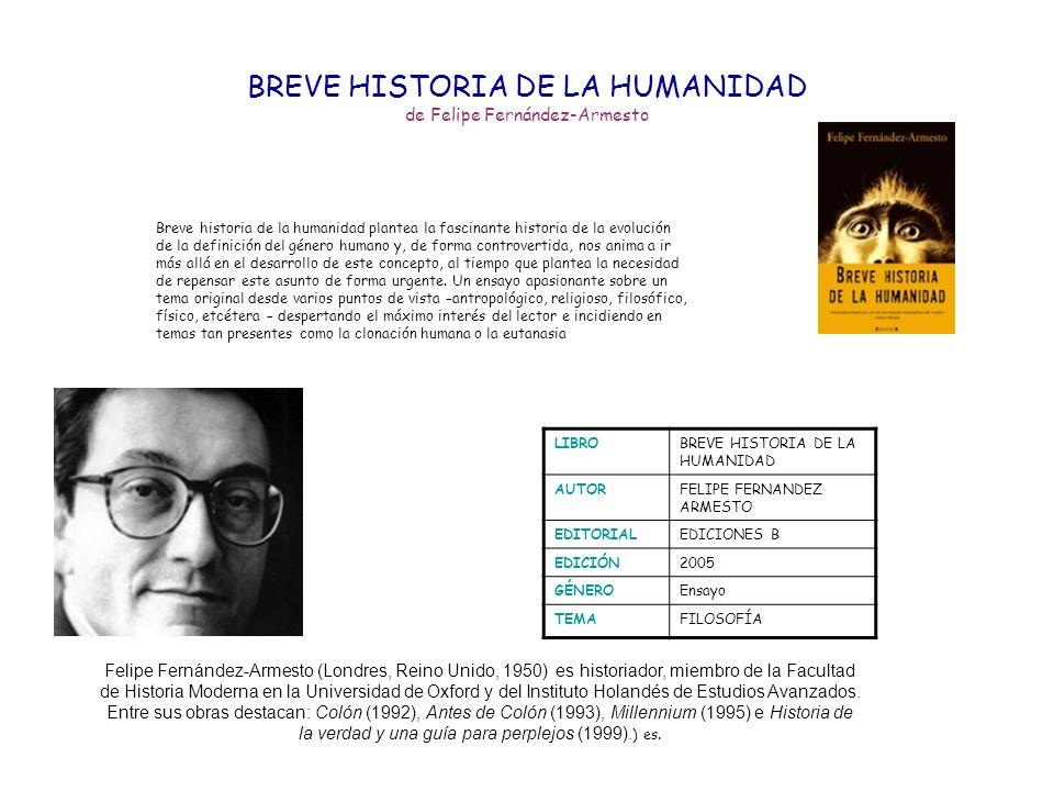 BREVE HISTORIA DE LA HUMANIDAD de Felipe Fernández-Armesto