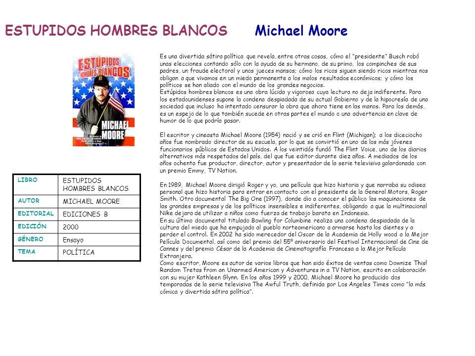 ESTUPIDOS HOMBRES BLANCOS Michael Moore