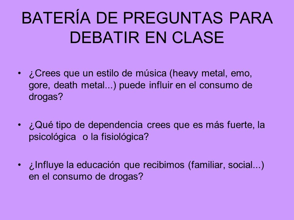 BATERÍA DE PREGUNTAS PARA DEBATIR EN CLASE