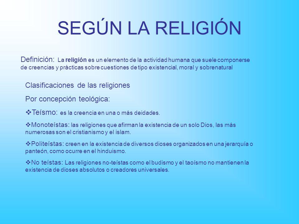 SEGÚN LA RELIGIÓN