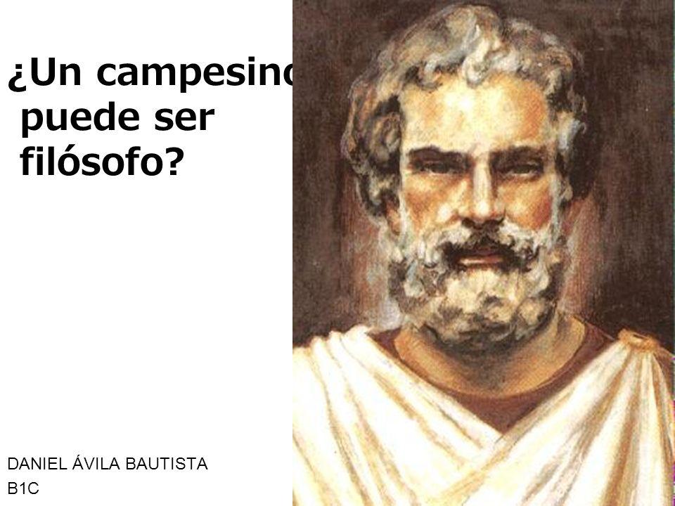 ¿Un campesino puede ser filósofo