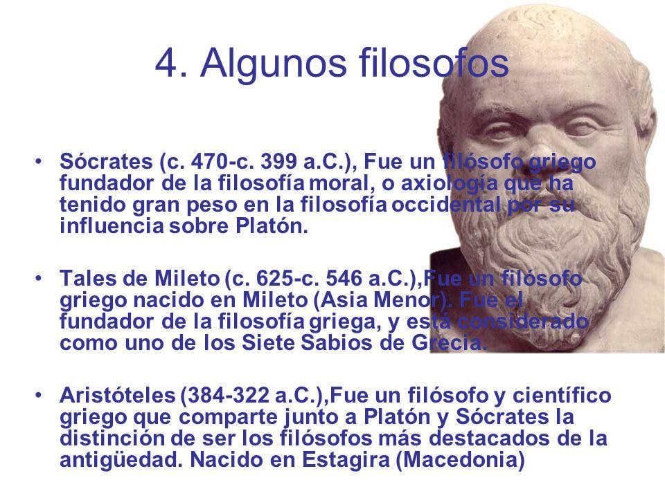 4. Algunos filosofos