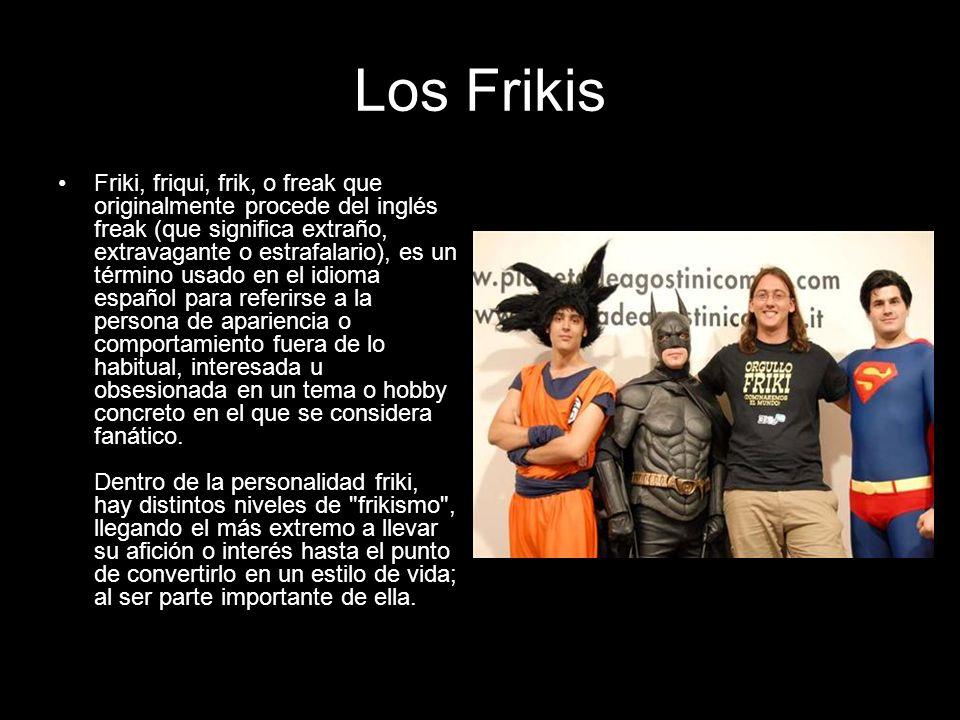 Los Frikis