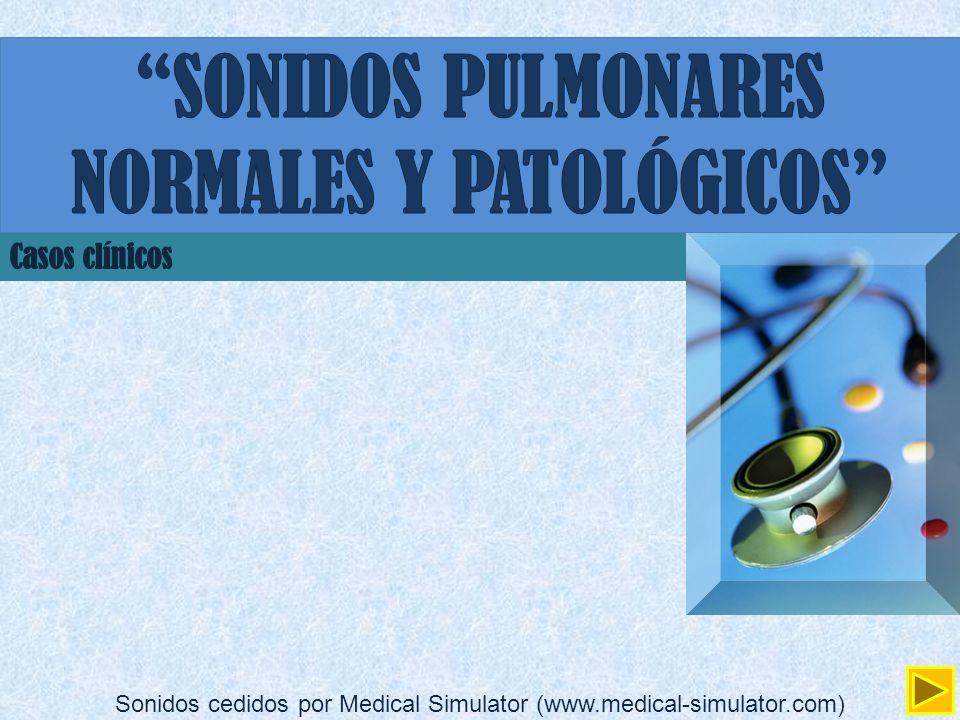 SONIDOS PULMONARES NORMALES Y PATOLÓGICOS