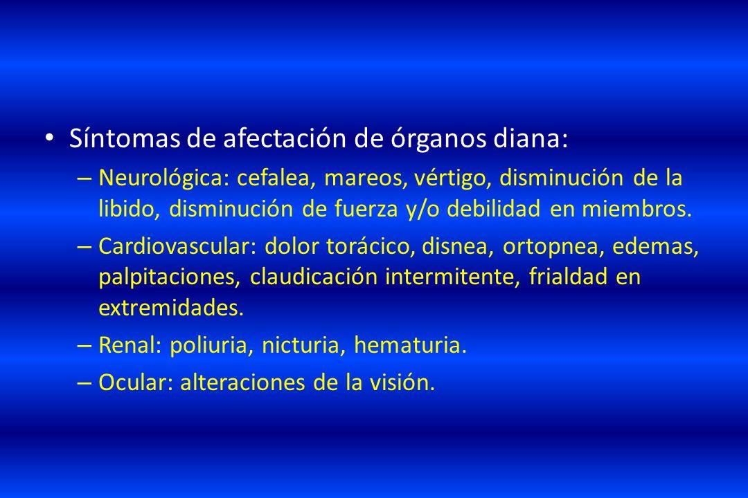 Síntomas de afectación de órganos diana: