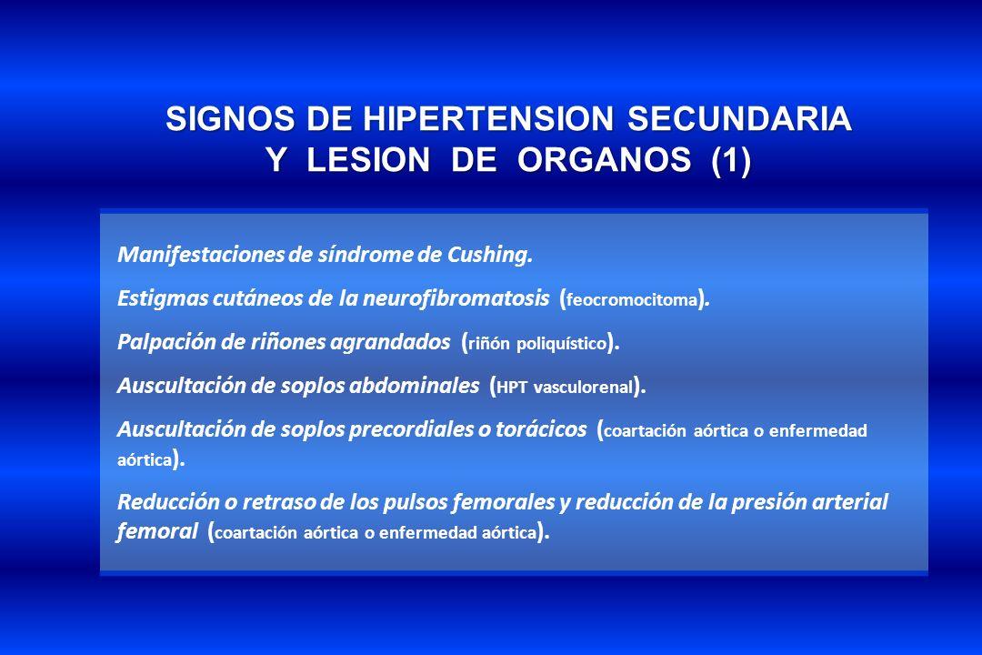 SIGNOS DE HIPERTENSION SECUNDARIA