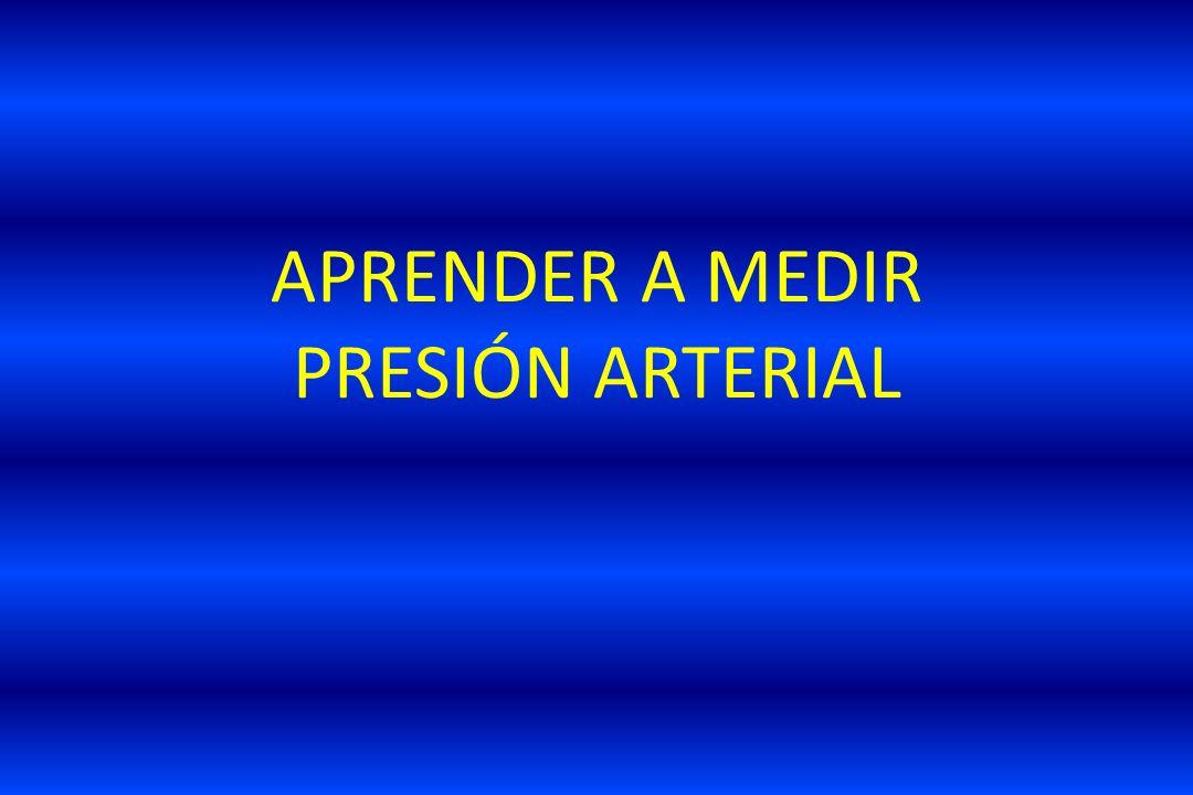 APRENDER A MEDIR PRESIÓN ARTERIAL