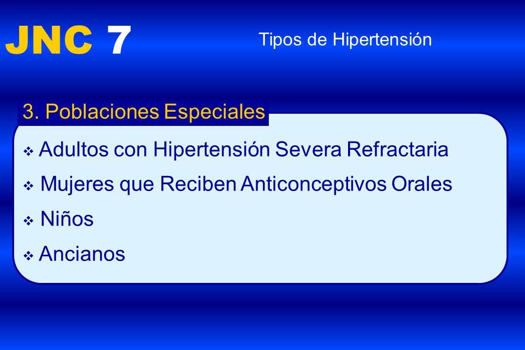 JNC 7 3. Poblaciones Especiales