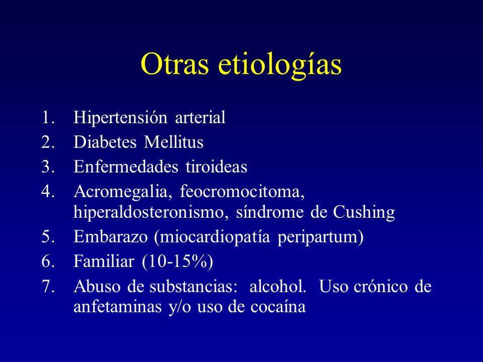 Otras etiologías Hipertensión arterial Diabetes Mellitus