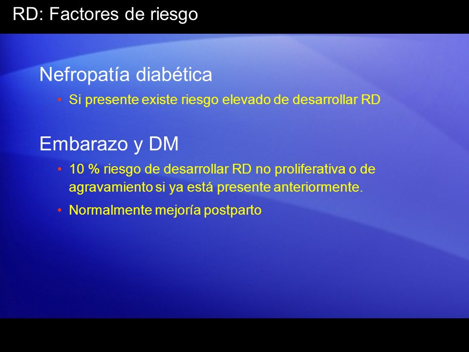 Nefropatía diabética Embarazo y DM RD: Factores de riesgo