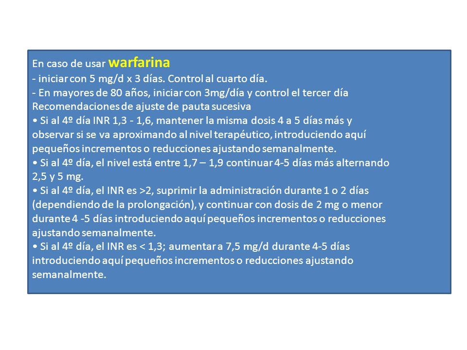 En caso de usar warfarina