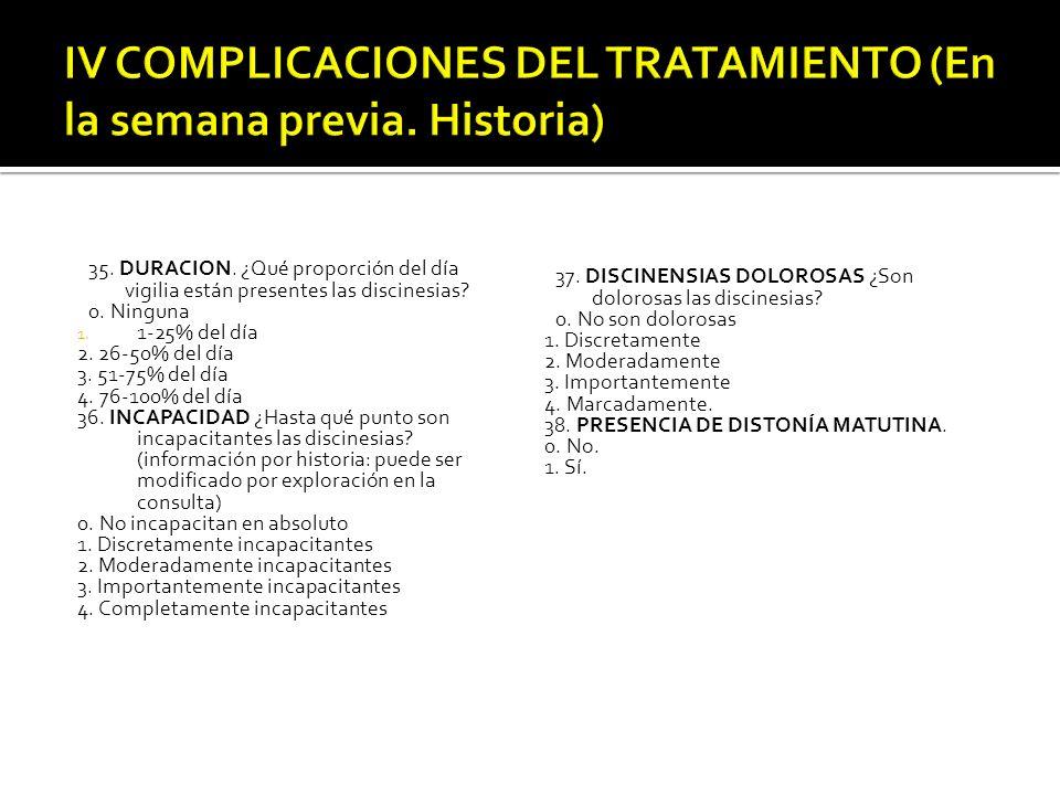 IV COMPLICACIONES DEL TRATAMIENTO (En la semana previa. Historia)