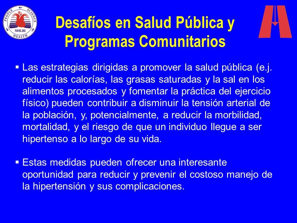 Desafíos en Salud Pública y Programas Comunitarios