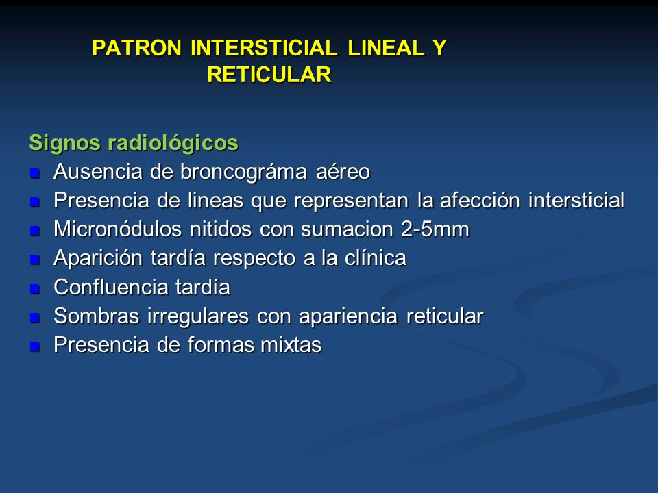 PATRON INTERSTICIAL LINEAL Y RETICULAR