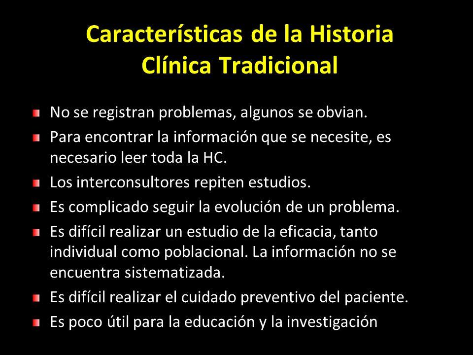 Características de la Historia Clínica Tradicional