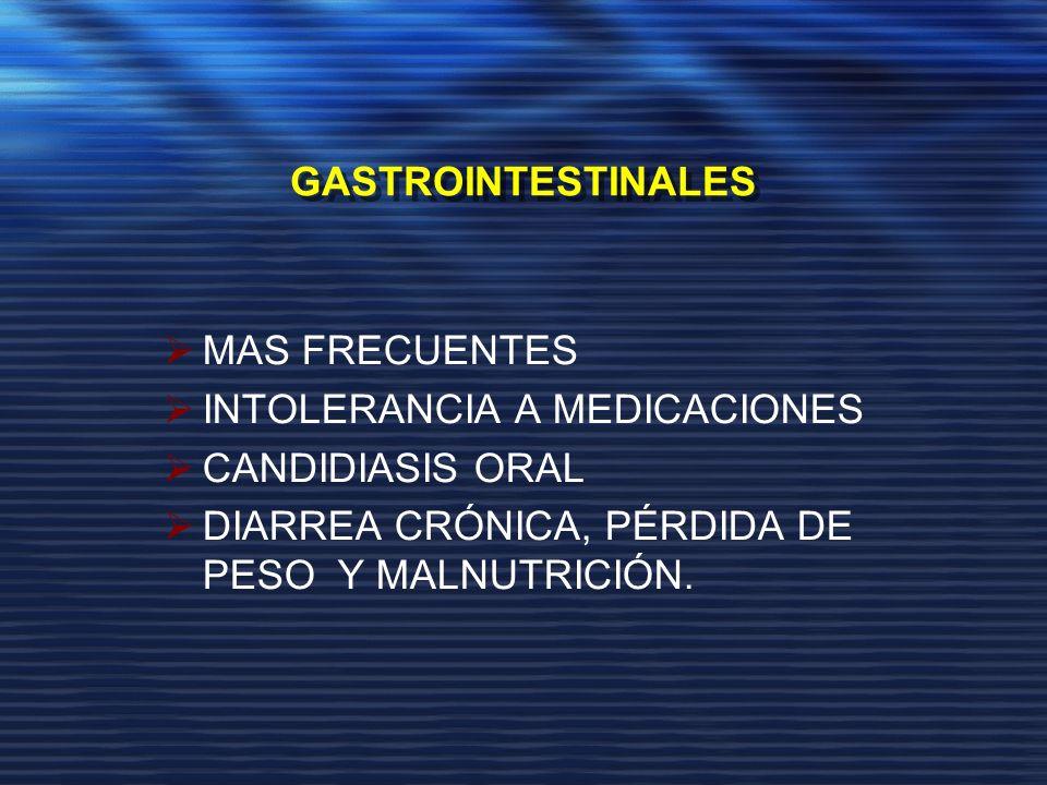 GASTROINTESTINALES MAS FRECUENTES. INTOLERANCIA A MEDICACIONES.