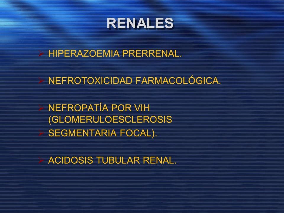 RENALES HIPERAZOEMIA PRERRENAL. NEFROTOXICIDAD FARMACOLÓGICA.