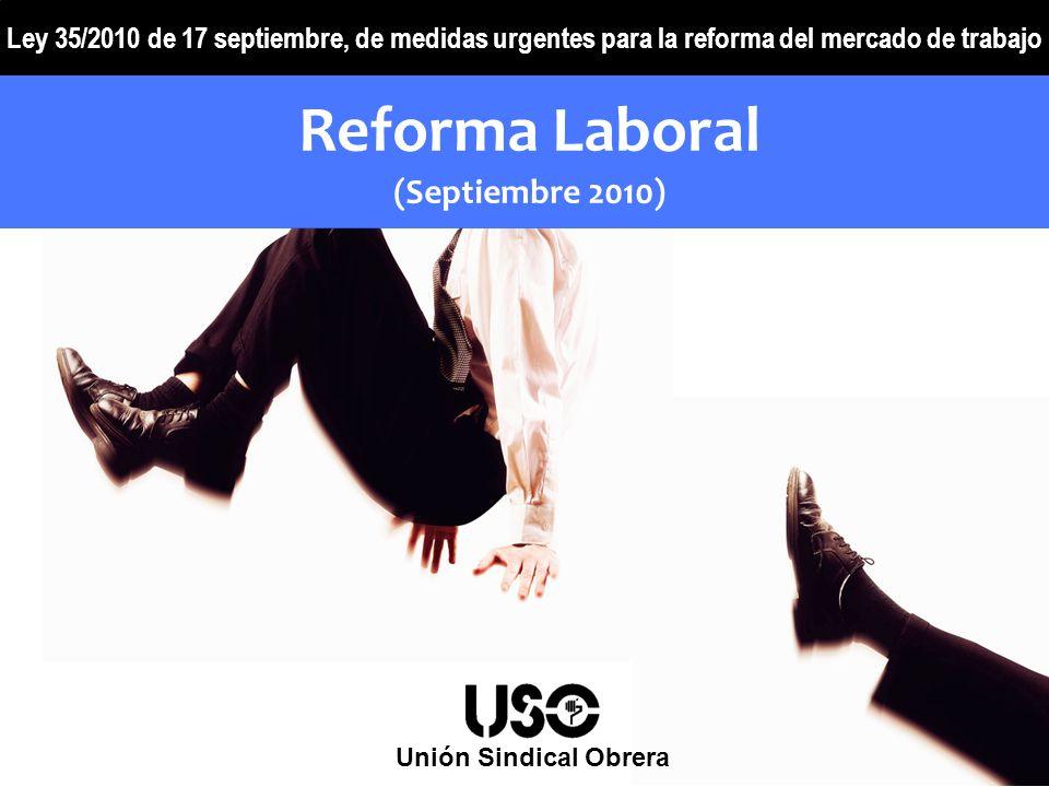 Reforma Laboral (Septiembre 2010)