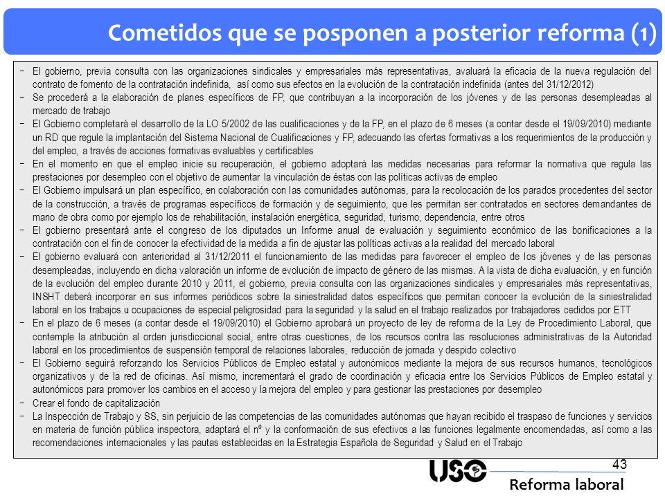 Cometidos que se posponen a posterior reforma (1)