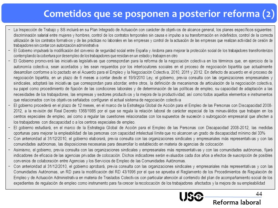 Cometidos que se posponen a posterior reforma (2)