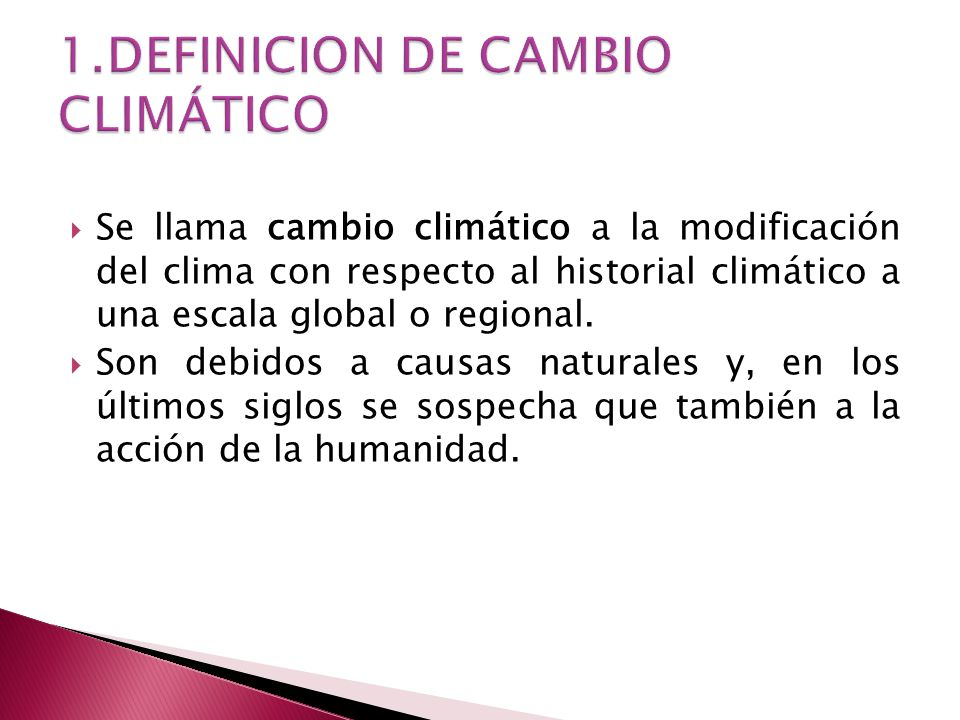 1.DEFINICION DE CAMBIO CLIMÁTICO