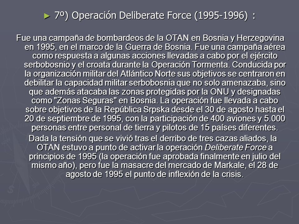 7º) Operación Deliberate Force (1995-1996) :
