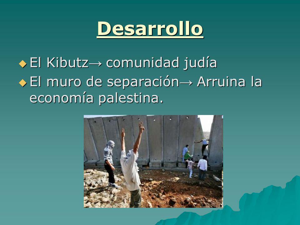 Desarrollo El Kibutz→ comunidad judía