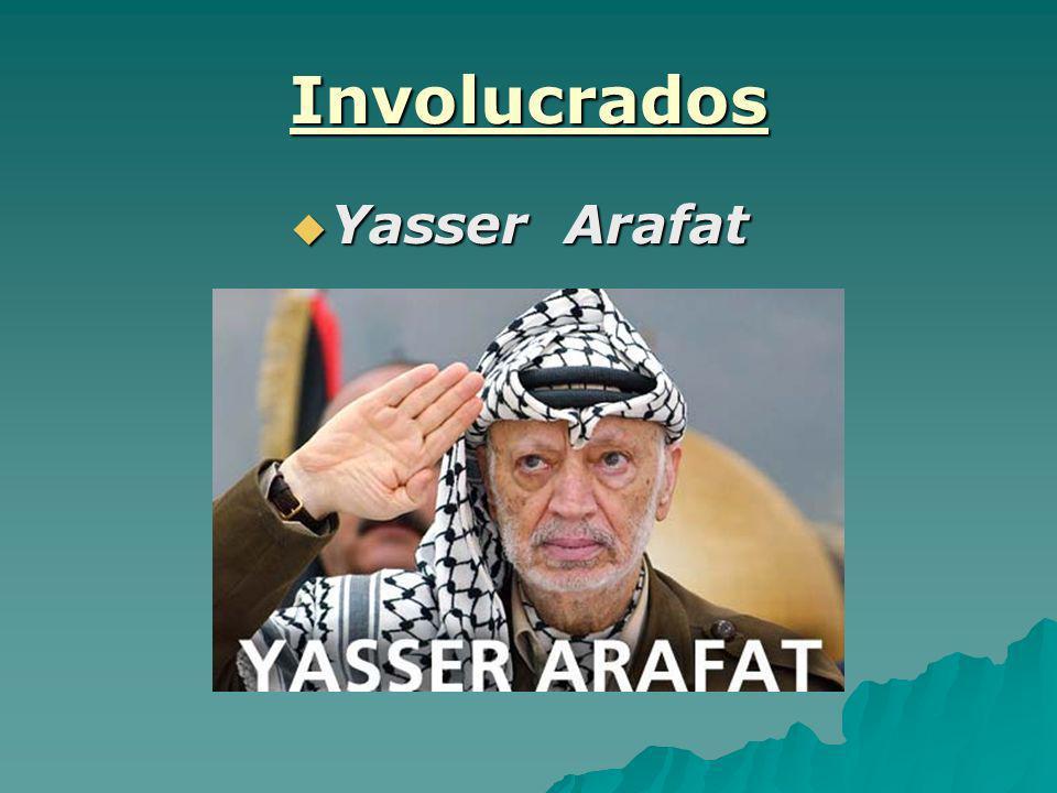 Involucrados Yasser Arafat