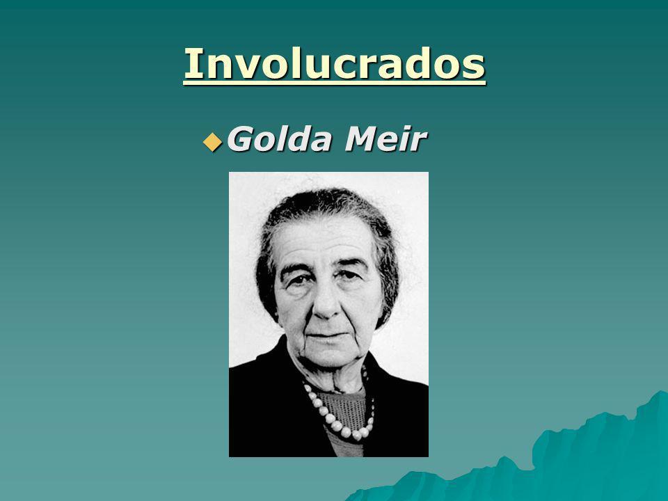 Involucrados Golda Meir