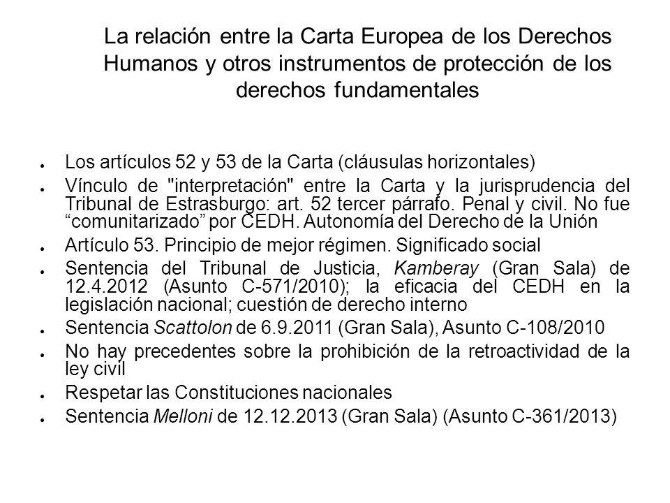 La relación entre la Carta Europea de los Derechos Humanos y otros instrumentos de protección de los derechos fundamentales