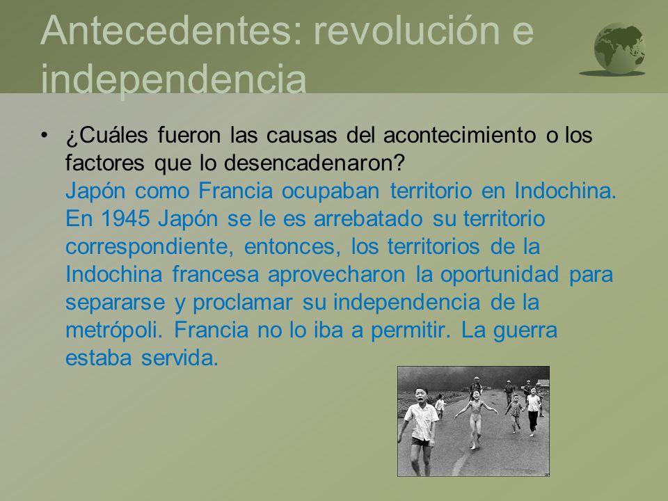 Antecedentes: revolución e independencia