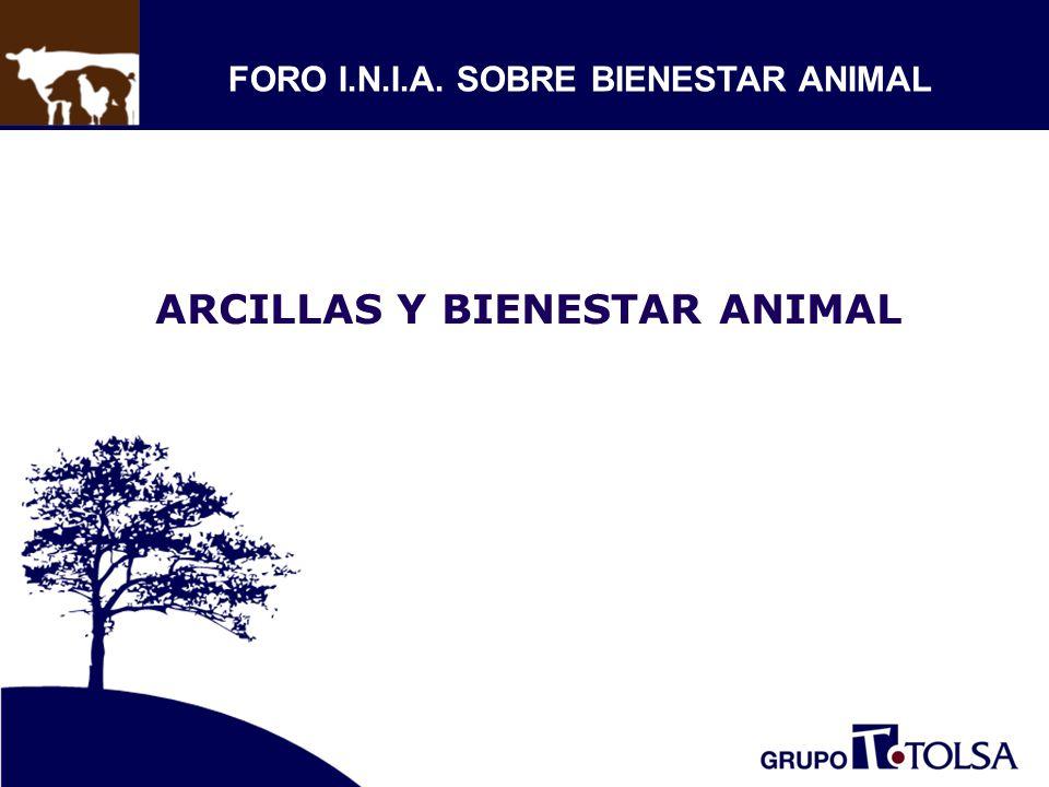 ARCILLAS Y BIENESTAR ANIMAL