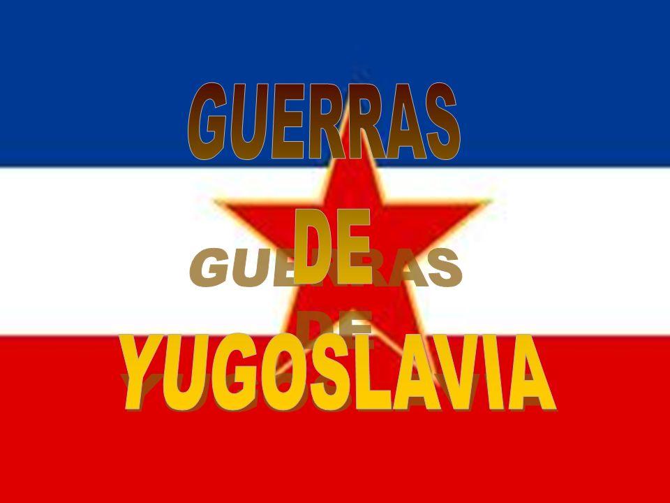 GUERRAS DE YUGOSLAVIA