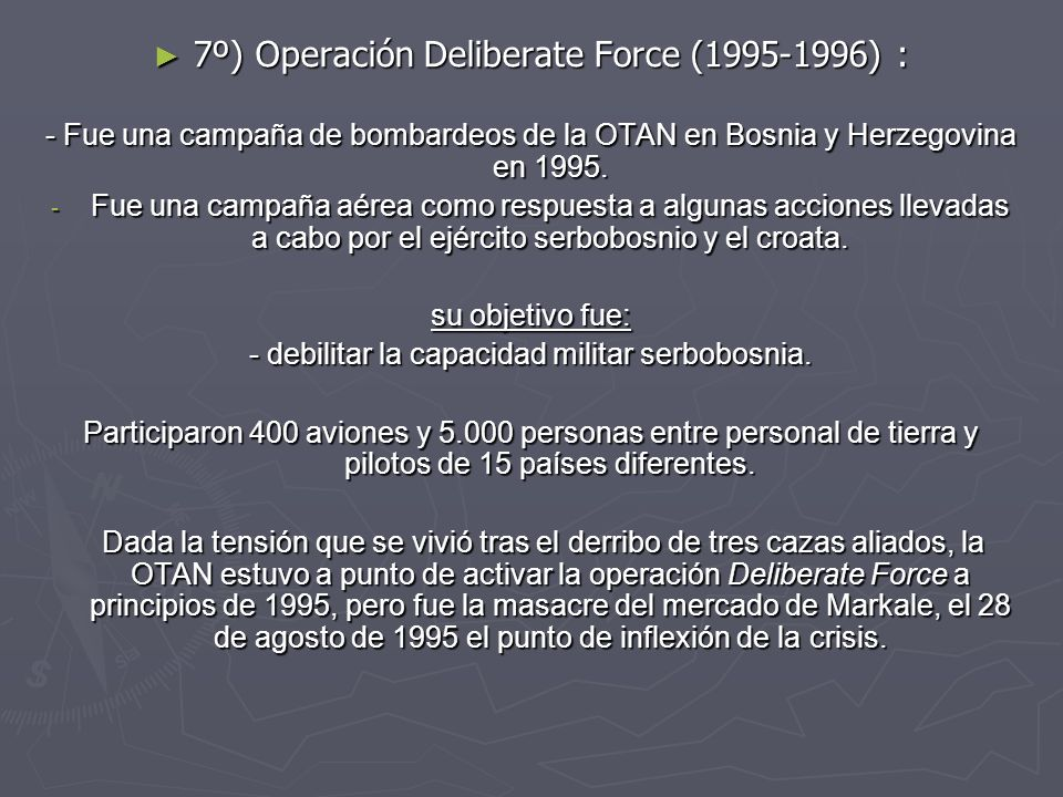 7º) Operación Deliberate Force ( ) :