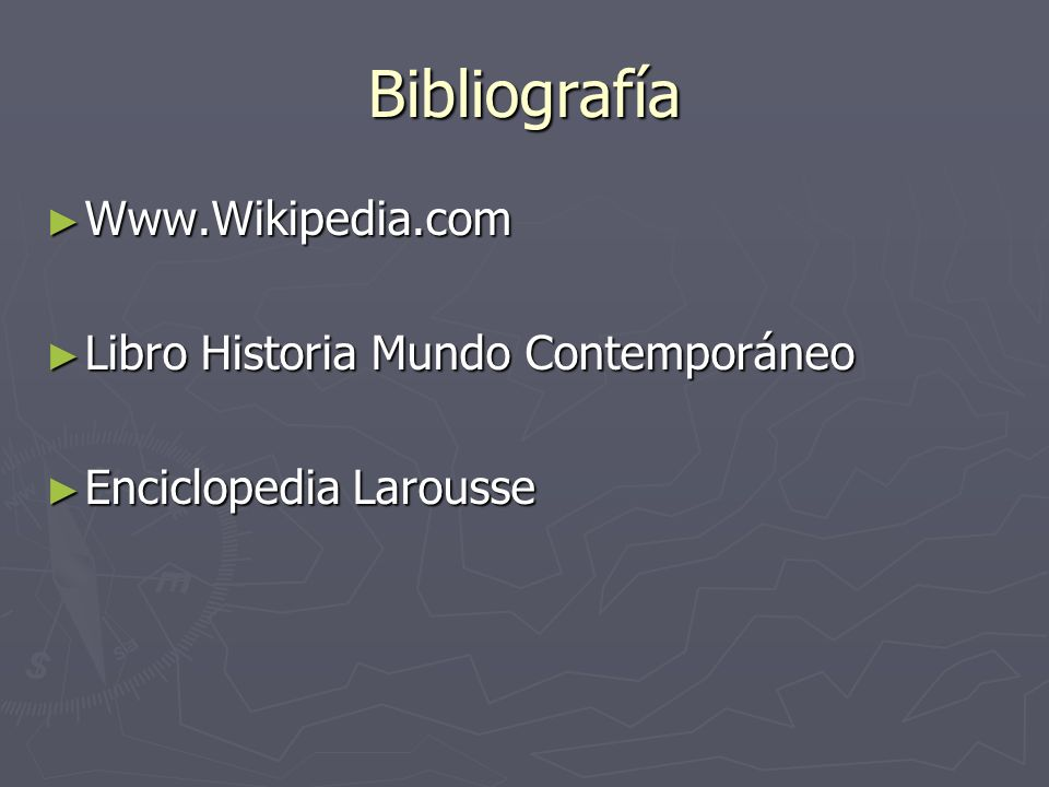Bibliografía Www.Wikipedia.com Libro Historia Mundo Contemporáneo