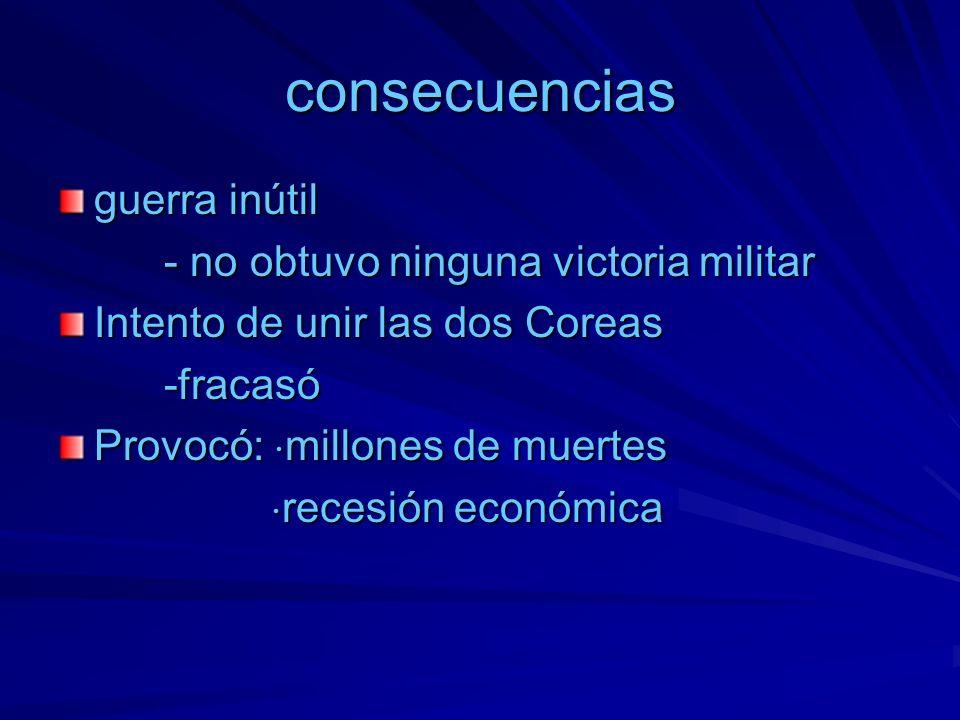 consecuencias guerra inútil - no obtuvo ninguna victoria militar