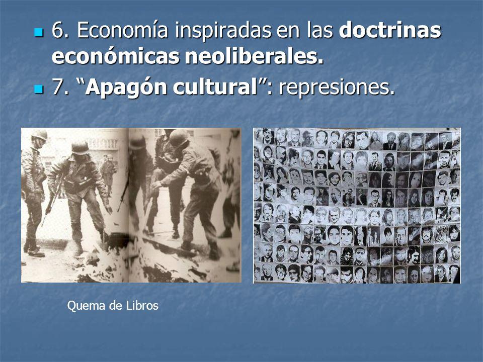 6. Economía inspiradas en las doctrinas económicas neoliberales.