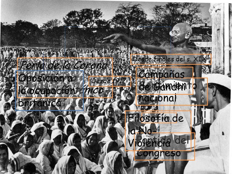 La India 1ª mitad S.XX. Desde finales del s. XIX. Perla de la Corona del Imperio Colonial Británico.